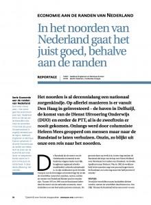 In het noorden van Nederland gaat het juist goed, behalve aan de randen